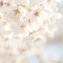 Spring Come With Your Smile/forest L