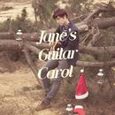 Jane's Guitar Carol/Jane
