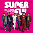 SUPER FLY/THE SECOND from EXILE