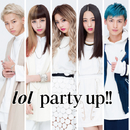 party up!!/lol