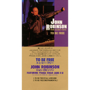 TO BE FREE/JOHN ROBINSON feat. PRAGA KHAN and JADE 4 U