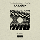 Railgun/Tom Staar & Daddy's Groove