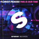 This Is Our Time/Florian Picasso
