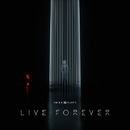 Live Forever/Third Party