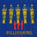 BILLIONAIRE/TRF