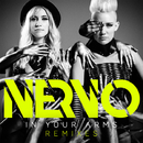 In Your Arms Remixes/NERVO