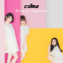 Bring you happiness/callme