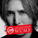 J 20th Anniversary BEST ALBUM <1997-2017> W.U.M.F./J