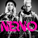 In Your Arms RemixesII/NERVO