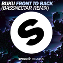 Front To Back (Bassnectar Remix) - Single/Buku