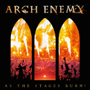 As The Stages Burn!/ARCH ENEMY