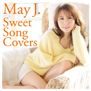 Sweet Song Covers/May J.