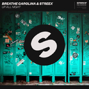 Up All Night/Breathe Carolina & Streex