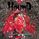 Leave Me A Flower On My Head (feat. YUL of End These Days)/HOUND