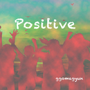 Positive/Ggomagyun