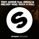 Rock n Roll (feat. Omaaj & Melody Noel)/Tony Junior