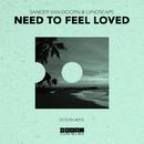 Need To Feel Loved/Sander van Doorn & LVNDSCAPE