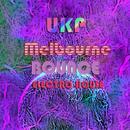 Melbourne Bounce Electro & House (EDM)/UKP