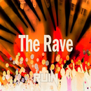 The Rave/RUIN
