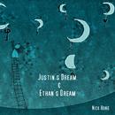 Justin's Dream & Ethan's Dream/Nick Hong