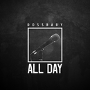 All Day/Dossbaby