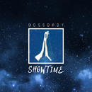 show time/Dossbaby