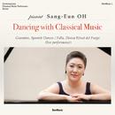 DANCING WITH CLASSICAL MUSIC/Sang-Eun Oh