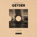 Geyser/Promise Land