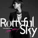 Rottyful Sky/Rottyful Sky
