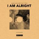 I Am Alright (feat. Tava) [Extended Mix]/Nari & Milani