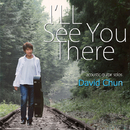 I'll See You There/David Chun