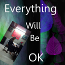 Everything will be OK/Helen Park