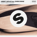 Everything Changes (feat. Chris Crone) - Single/Ummet Ozcan