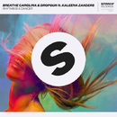 Rhythm Is A Dancer (feat. Kaleena Zanders) - Single/Breathe Carolina & Dropgun