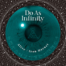 Alive / Iron Hornet/Do As Infinity