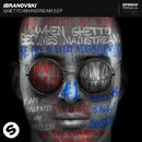 Ghetto Mainstream 2 EP/Ibranovski