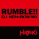 RUMBLE!! (DJ KEN-BOW MIX)/HiBiKi