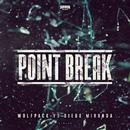 Point Break/Wolfpack and Diego Miranda