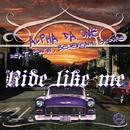 Ride Like Me [Remix]/Alpha Da One