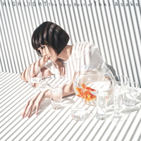 HIGHLIGHT - The Very Best of Toki Asako -/土岐麻子