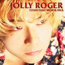 JOLLY ROGER/森川智之
