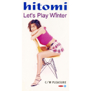 Let's Play Winter/hitomi