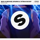 Space Jam (feat. Fatman Scoop)/MAKJ & Michael Sparks