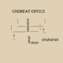 GREAT OFFICE/shshshsh