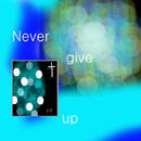 Never give up/Helen Park