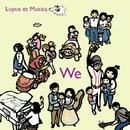 We (Gray Wolf, Pianobebe)/Lupus et Musica