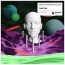 Trust Me (feat. Soul) - Single/Adrian Lux & Savage Skulls
