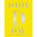 D-LITE JAPAN DOME TOUR 2017 ~D-Day~/D-LITE (from BIGBANG)