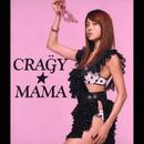 """CRA""""G""""Y☆MAMA/hitomi"""