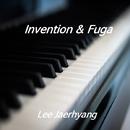Lee Jaerhyang: Invention & Fuga/Lee Jaerhyang
